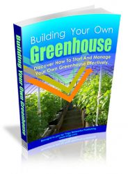 building-your-own-greenhouse-mrr-cover  Building Your Own Greenhouse MRR eBook w/ XSitePro Template building your own greenhouse mrr cover 184x250