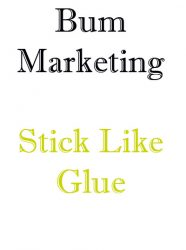 bummarketingimage  Bum Marketing – Stick Like Glue PLR bummarketingimage 186x250