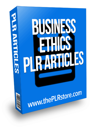 business ethics plr articles