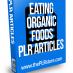 eating organic foods plr articles