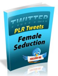 female seduction plr tweets female seduction plr tweets Female Seduction PLR Tweets with Private Label Rights female seduction plr tweets 190x250