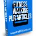 fitness walking plr articles