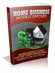 home-Business-models-exposed-plr-ebook-cover  Home Business Models Exposed PLR Ebook home Business models exposed plr ebook cover 190x250