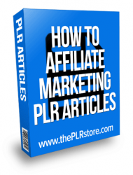 how to affiliate marketing plr articles