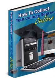 how-to-collect-your-degree-online-plr-ebook  How to Collect Your Degree Online PLR Ebook how to collect your degree online plr ebook 176x250