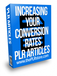 increasing your conversion rates plr articles
