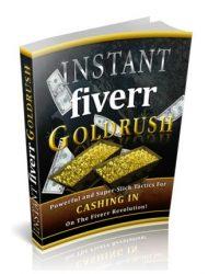 instant fiverr goldrush ebook instant fiverr goldrush ebook Instant Fiverr Goldrush Ebook with Master Resale Rights instant fiverr goldrush ebook 190x250