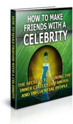 make-friends-with-a-celebrity-mrr-ebook  How To Make Friends With a Celebrity MRR Ebook make friends with a celebrity mrr ebook 147x250