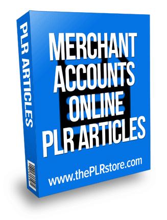 merchant accounts online plr articles