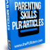 parenting skills plr articles