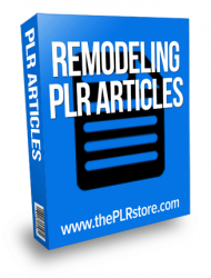 remodeling plr articles private label rights Private Label Rights and PLR Products remodeling plr articles