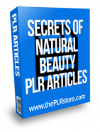 secrets of natural beauty plr articles