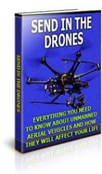 send-in-the-drones-mrr-ebook-cover  Send in the Drones MRR Ebook send in the drones mrr ebook cover 147x250
