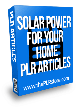 solar power for your home plr articles solar power for your home plr articles Solar Power For Your Home PLR Articles solar power for your home plr articles