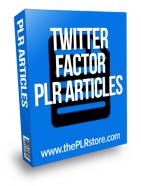 twitter factor plr articles
