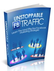 unstoppable facebook traffic ebook unstoppable facebook traffic ebook Unstoppable Facebook Traffic Ebook with Master Resale Rights unstoppablefbtrafficcover 1 190x250