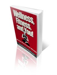 wellness-fitness-and-you-plr-ebook-cover  Wellness, Fitness and You PLR eBook wellness fitness and you plr ebook cover 190x250