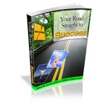 your-road-straight-to-success-plr-ebook  Your Road Straight to Success PLR eBook your road straight to success plr ebook 190x213