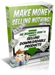 make-money-sell-nothing-mrr-ebook-cover  Make Money Selling Nothing MRR Ebook Package make money sell nothing mrr ebook cover 184x250