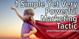 1 Simple Yet Very Powerful Marketing Tactic powerful marketing tactic linkedin 300x150