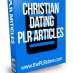 christain dating plr articles