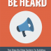 be heard ebook and videos