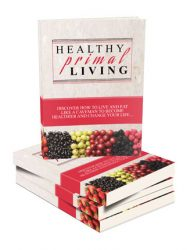healthy primal living ebook and videos healthy primal living ebook and videos Healthy Primal Living Ebook and Videos MRR Package -Paleo Diet healthy primal living ebook and videos 190x250