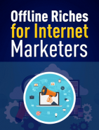 offline riches for internet marketers plr ebook