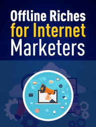 offline riches for internet marketers plr ebook offline riches for internet marketers plr ebook Offline Riches for Internet Marketers PLR Ebook offline riches for internet marketers plr ebook 190x250