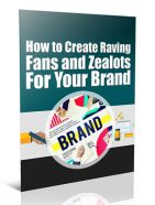 create raving fans for your brand plr report