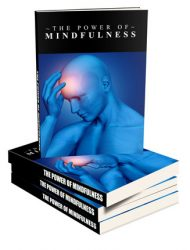 power of mindfulness ebook and videos power of mindfulness ebook and videos Power Of Mindfulness Ebook and Videos with Master Resale Rights power of mindfulness ebook and videos 190x250