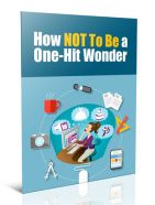 how not to be a one hit wonder plr report