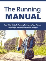 running manual ebook and videos running manual ebook and videos Running Manual Ebook and Videos with Master Resale Rights running manual ebook and videos 190x250