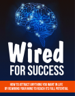 wired for success ebook and videos wired for success ebook and videos Wired For Success Ebook and Video with Master Resale Rights wired for success ebook and videos 110x140