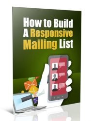 how to build a responsive mailing list plr report