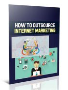 how to outsource internet marketing plr report