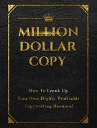 million dollar copy videos