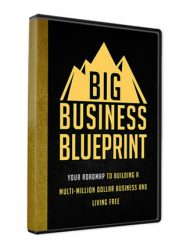 big business blueprint ebook and videos