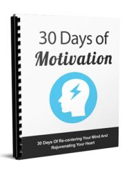 30 days of motivation report private label rights Private Label Rights and PLR Products 30 days of motivation report