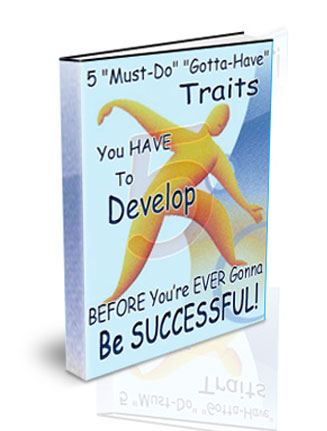 become successful plr ebook 5 Traits You Need To Develop To Become Successful PLR Ebook 5 traits to be successful plr ebook