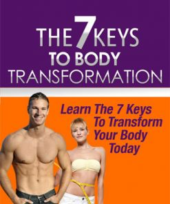 7 keys to body transformation plr ebook