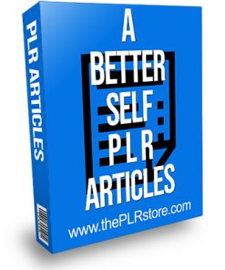 A Better Self PLR Articles