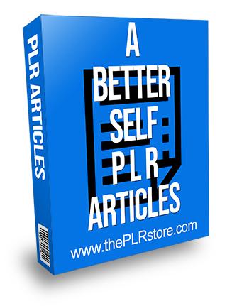 A Better Self PLR Articles
