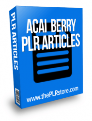 acai berry plr articles