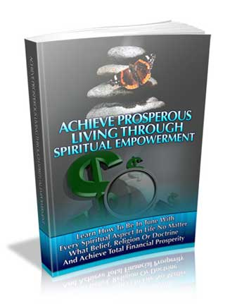 ieve Prosperous Living through Spiritual Empowerment PLR Ebook