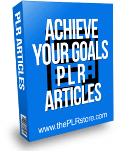 Achieve Your Goals PLR Articles