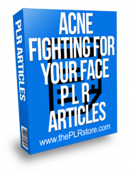 Acne Fighting For Your Face PLR Articles