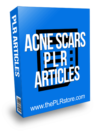 Acne Scars PLR Articles