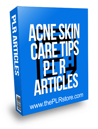 Acne Skin Care Tips PLR Articles