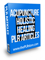 acupuncture holistic healing plr articles